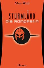 Sturmland - Die Kämpferin