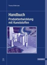 Handbuch Produktentwicklung mit Kunststoffen