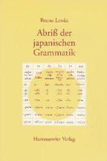 Abriss der japanischen Grammatik auf der Grundlage der klassischen Schriftsprache