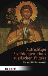 Aufrichtige Erzählungen eines russischen Pilgers