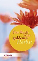Das Buch vom goldenen Herbst