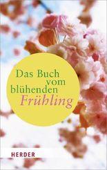 Das Buch vom blühenden Frühling