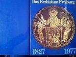 Das Erzbistum Freiburg : 1827 - 1977.