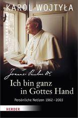 """""""Ich bin ganz in Gottes Hand"""""""