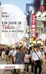 Ein Jahr in Tokio (HERDER spektrum)