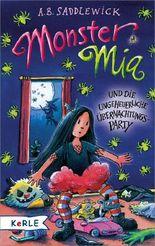 Monster Mia und die ungeheuerliche Übernachtungsparty