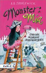 Monster Mia und die schräge Schulkontrolle