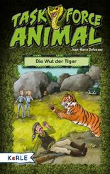 Task Force Animal - Die Wut der Tiger
