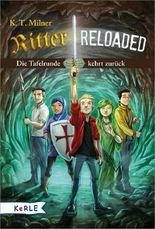 Ritter reloaded: Die Tafelrunde kehrt zurück