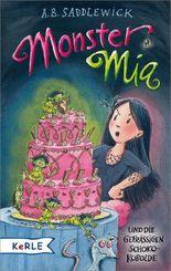 Monster Mia und die gefräßigen Schoko-Kobolde