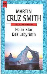 Polar Star & Das Labyrinth