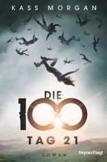 Die 100 - Tag 21