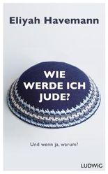 Wie werde ich Jude?