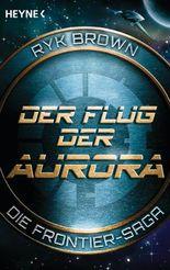 Der Flug der Aurora – Die Frontier-Saga (1)
