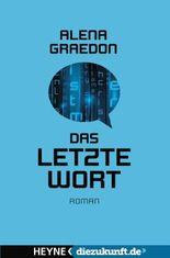 Das letzte Wort: Roman - diezukunft.de-Edition