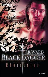 Black Dagger - Königsblut