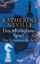 Das Montglane-Spiel Das Geheimnis der Acht