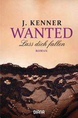 Wanted - Lass dich fallen