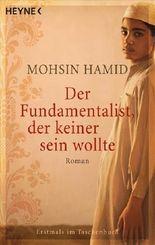Der Fundamentalist, der keiner sein wollte