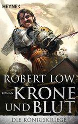 Die Königskriege - Krone und Blut