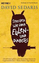 Sprechen wirüber Eulen - und Diabetes