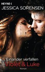 Einander verfallen - Violet & Luke
