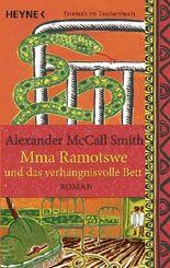 Mma Ramotswe und das verhängnisvolle Bett