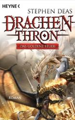 Drachenthron - Das goldene Feuer