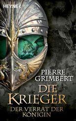 Die Krieger - Der Verrat der Königin