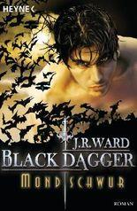 Black Dagger - Mondschwur