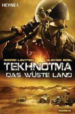 Tekhnotma - Das wüste Land