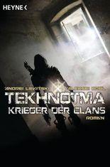 Tekhnotma - Krieger der Clans
