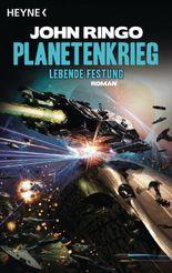 Planetenkrieg - Lebende Festung