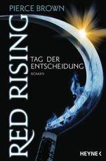 Red Rising - Tag der Entscheidung