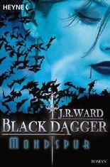 Black Dagger - Mondspur