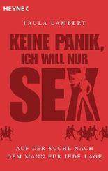 Keine Panik, ich will nur Sex