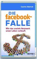 Die facebook-Falle