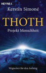 Thoth. Projekt Menschheit