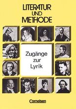Literatur und Methode / Zugänge zur Lyrik