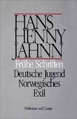 Werke in Einzelbänden. Hamburger Ausgabe / Frühe Schriften. Deutsche Jugend. Norwegisches Exil