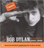 Das Bob Dylan Scrapbbok 1956-1966