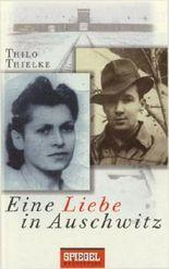 Eine Liebe in Auschwitz