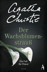 Der Wachsblumenstrauß: Ein Fall für Poirot