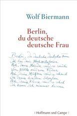 Berlin, du deutsche deutsche Frau