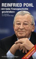 Reinfried Pohl - Ich habe Finanzgeschichte geschrieben