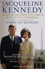 Gespräche über ein Leben mit John F. Kennedy