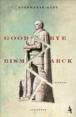 Goodbye Bismarck
