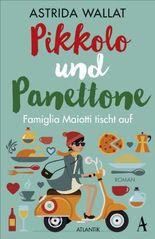 Pikkolo und Panettone - Famiglia Maiotti tischt auf