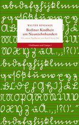 Berliner Kindheit um Neunzehnhundert (Geschenkbücher)