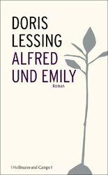 Alfred und Emily: Roman